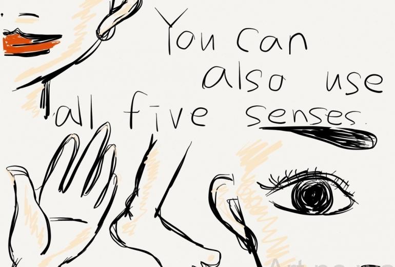 五感を研ぎ澄ませ