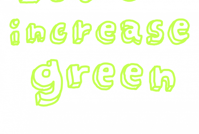 Let's increase green